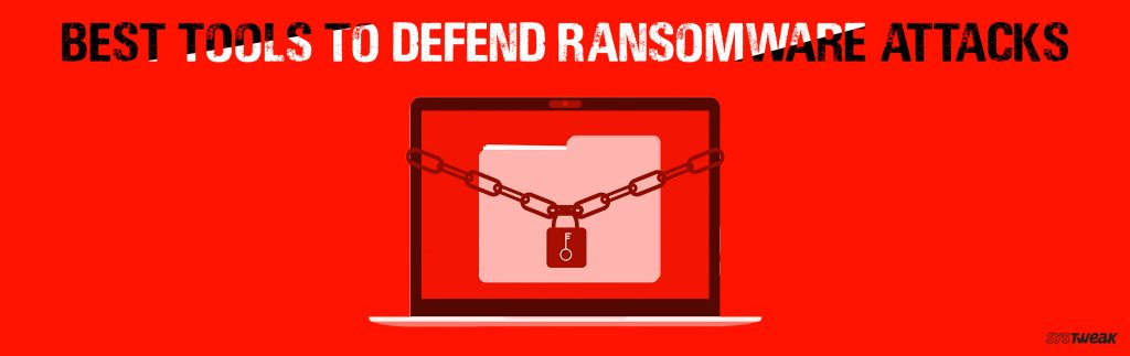 5 Best Ransomware Protection Tools 2019