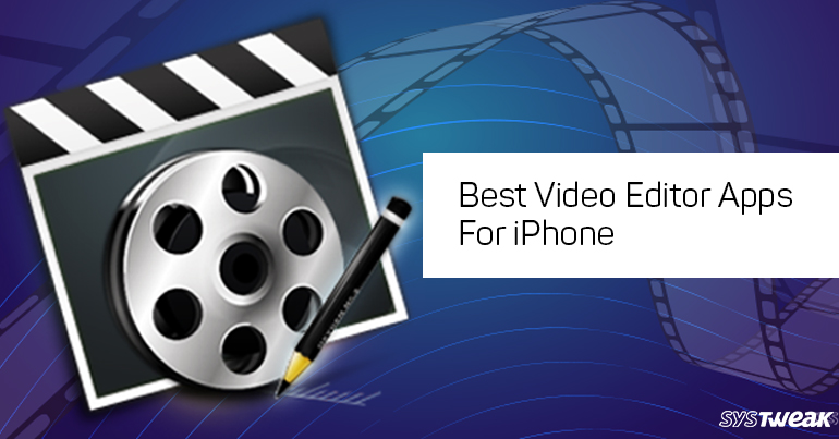 video editing app for iphone 7