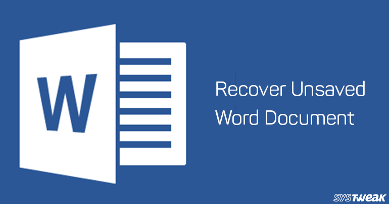 How To Recover Unsaved Word Document