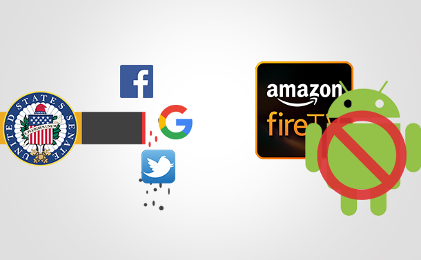 Newsletter: Senate Committee Invites Social Media Platforms For Hearing & Google Bans Android Apps On Fire OS