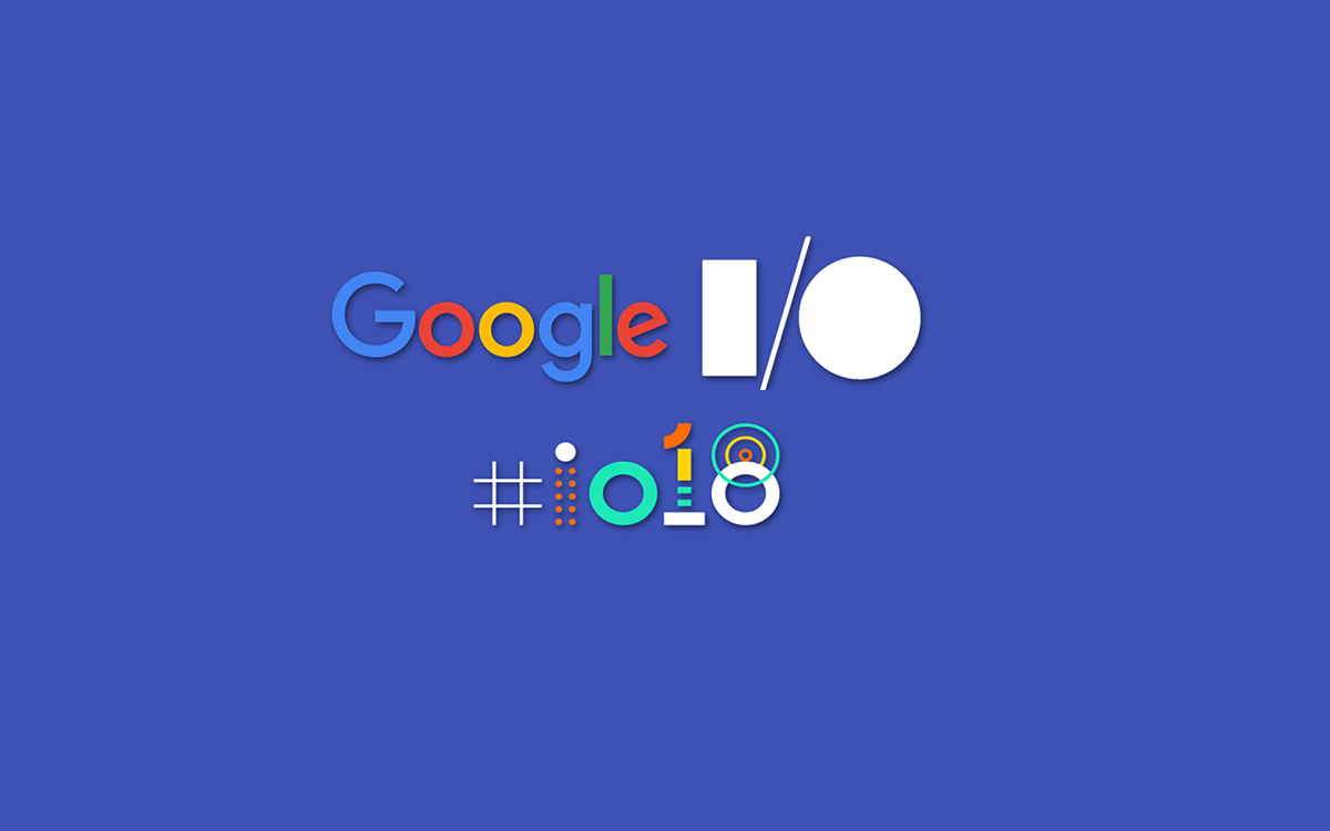 Google I/O Conference 2018