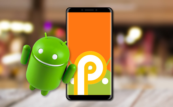 """How To Flash """"Android P"""" On Your Pixel Smartphone?"""