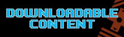 Downloadable Content (DLC)