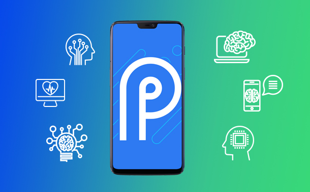 Android P AI Features At A Glance