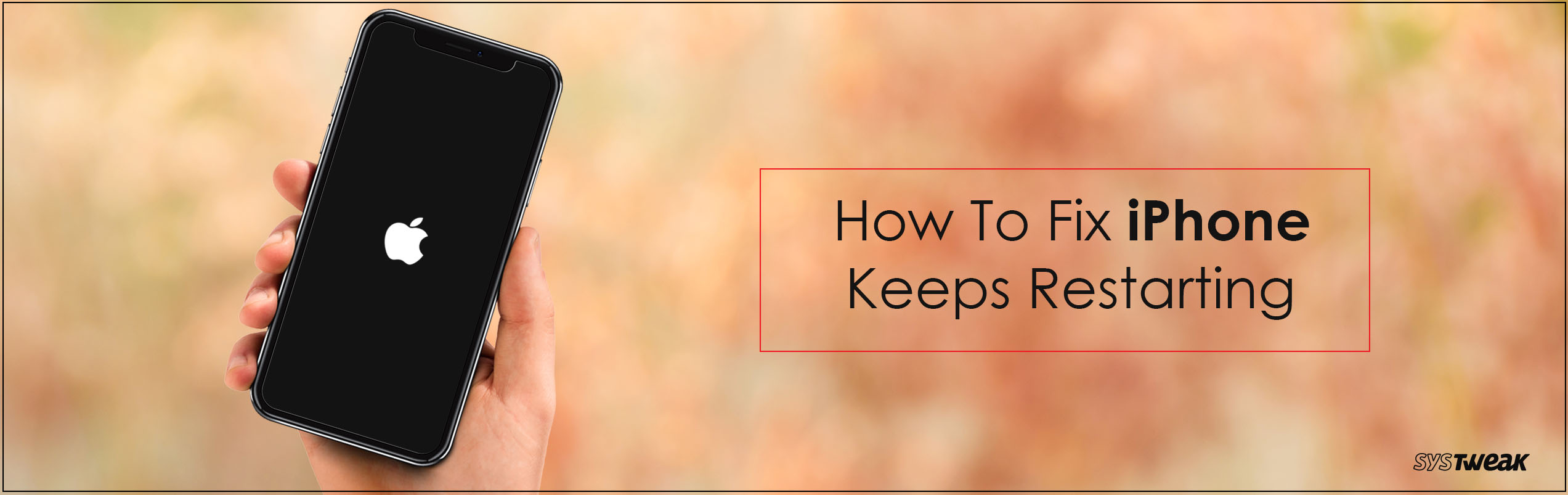 How To Fix iPhone Keeps Restarting Issue