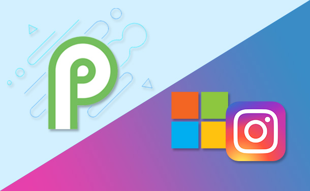 Newsletter_ Google Rolls Out Android P Beta 3 & Instagram