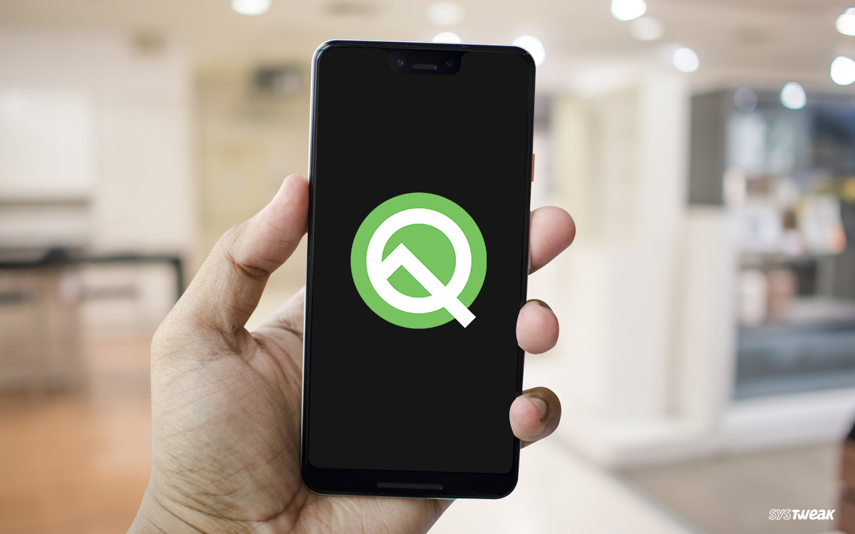 Say 'Hi' To Android Q Beta 1 For Pixel Phones