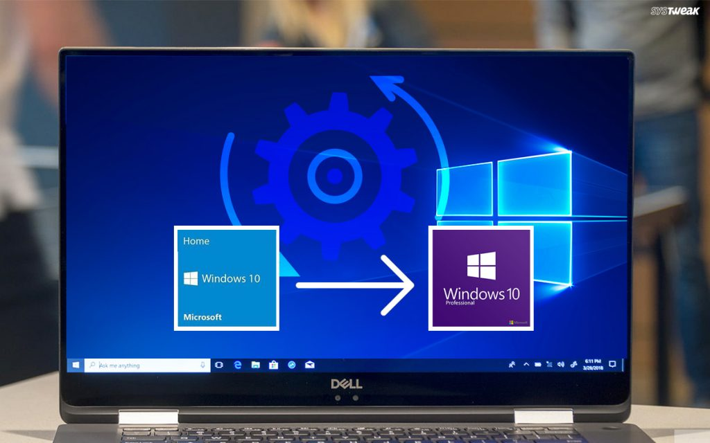How To Upgrade From Windows 10 Home To Windows 10 Pro For Free