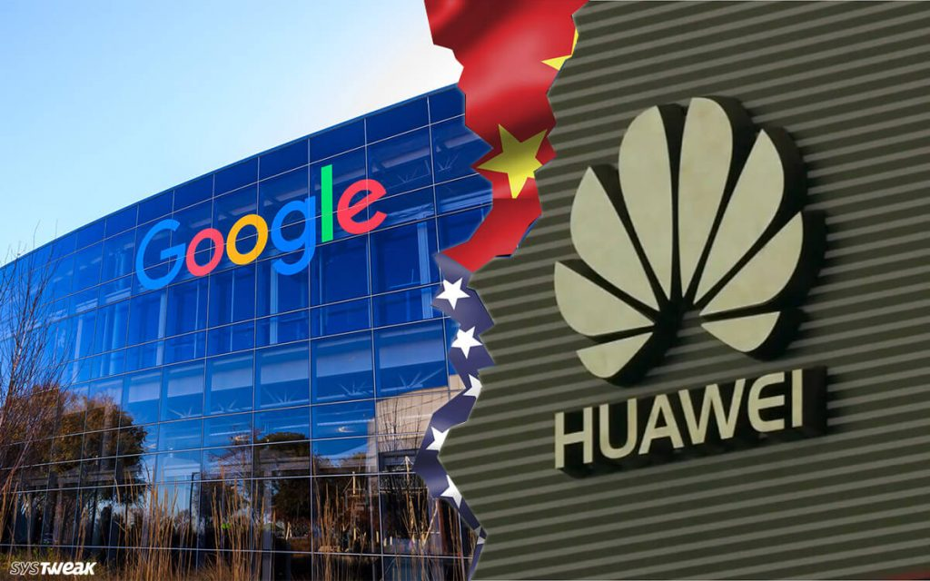 US-China Trade War Hit Hard At Huawei As It Loses Business With Google
