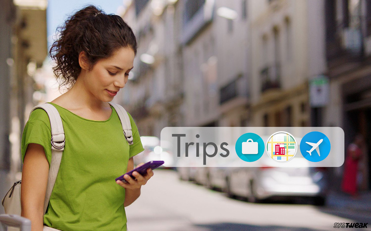 """Google Updates """"Google Trips"""": A User-Oriented Decision or Google's Another Money-Minded Move?"""