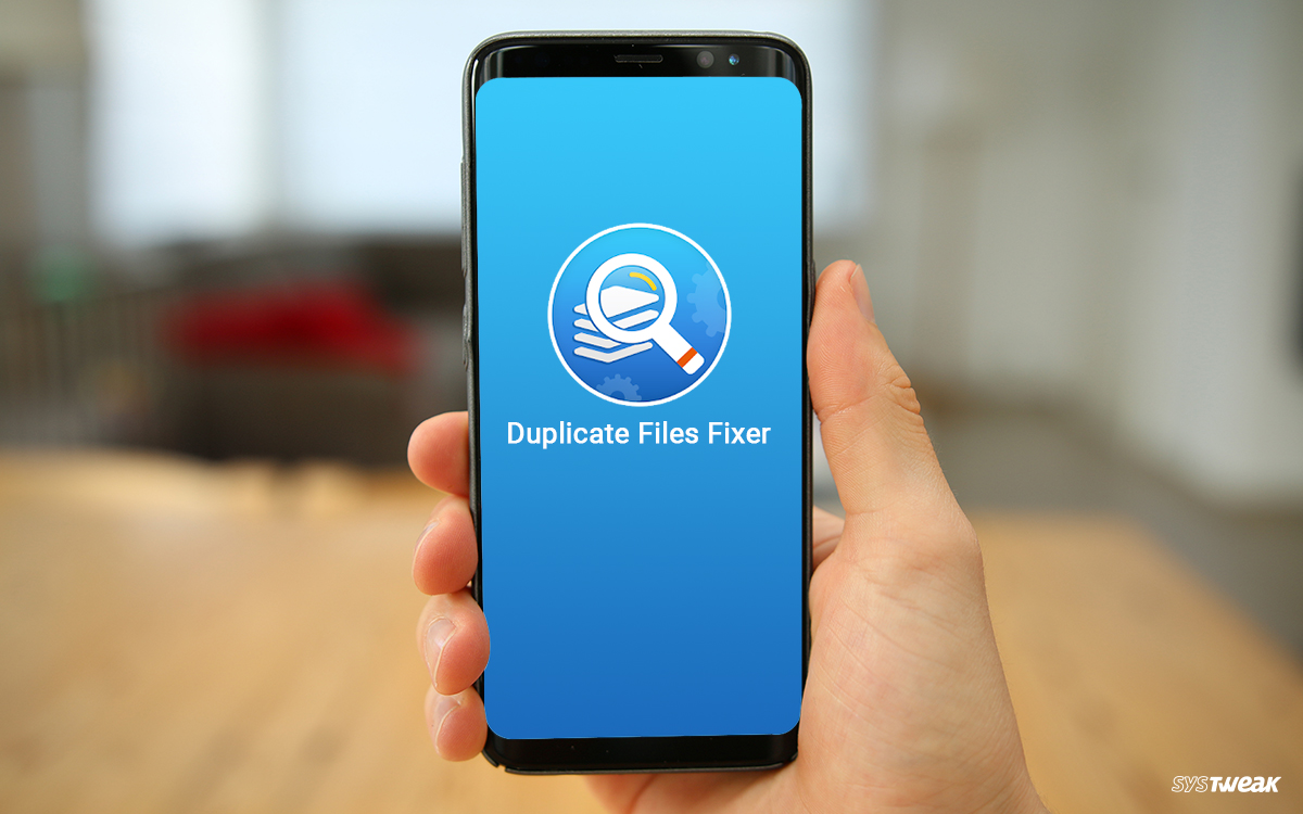 Systweak Updates Duplicate Files Fixer & Remover & Adds New Features