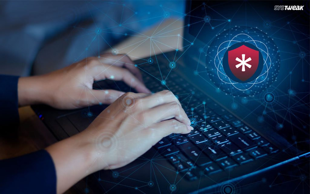 5 Reasons Why Should You Use Password Manager