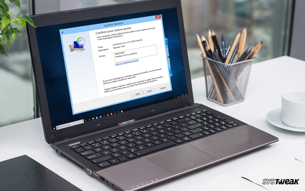 Things to Do After Restoring Windows Settings Using System Restore