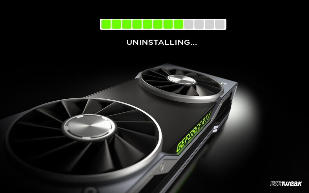 How To Uninstall NVIDIA Driver From Windows?