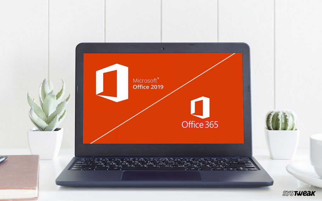Office 365 vs Office 2019: Which is better?
