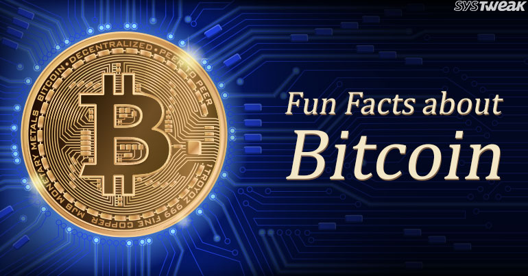 40+ Facts You Probably Didn't Know About Bitcoin