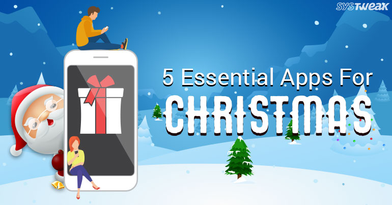 5 Essential Android Apps For Christmas