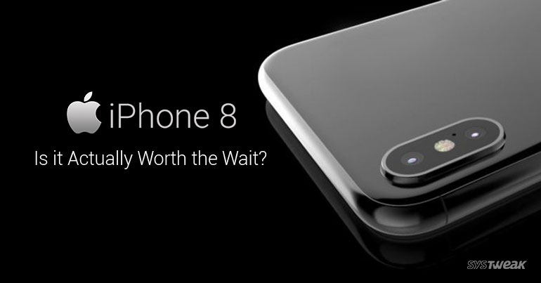5 Good Reasons You Should Wait To Buy iPhone 8 – Infographic