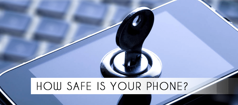 6 Ways to Keep Your Phone's Privacy Intact!
