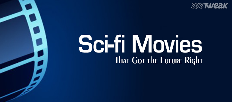 7 Sci-fi Movies That Got the Future Right