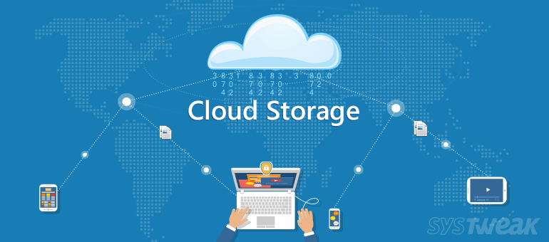 Advantages of Cloud Storage – Backup your Important Data on Cloud