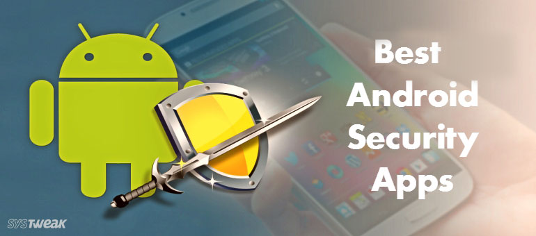 14 Best Android Security Apps 2019