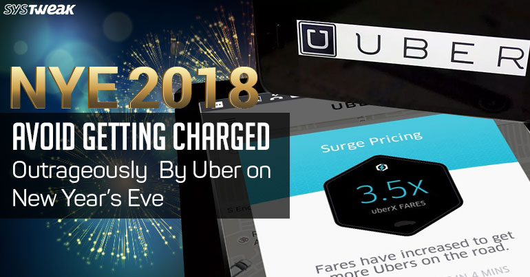 Avoid Getting Charged Outrageously By Uber On New Year's Eve