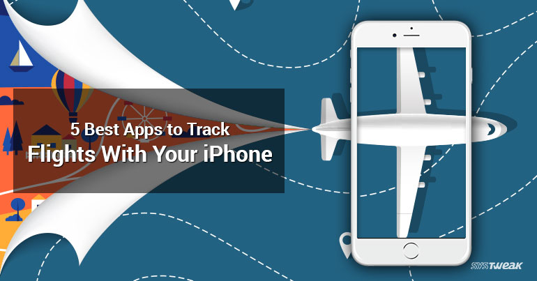 Best Apps To Track Flights On Your iPhone