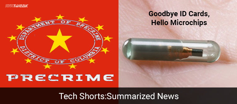 NEWSLETTER: CHINA'S AI TO PREDICT CRIME & 32 M'S CHIP IMPLANTS IN PLACE OF  ID CARDS