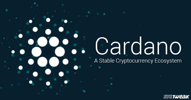 Cardano: A Stable Cryptocurrency Ecosystem