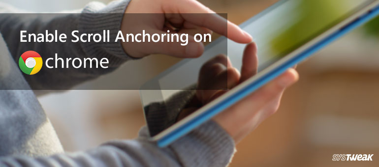 Chrome's Anchor Scrolling Makes Mobile Browsing Less Annoying!