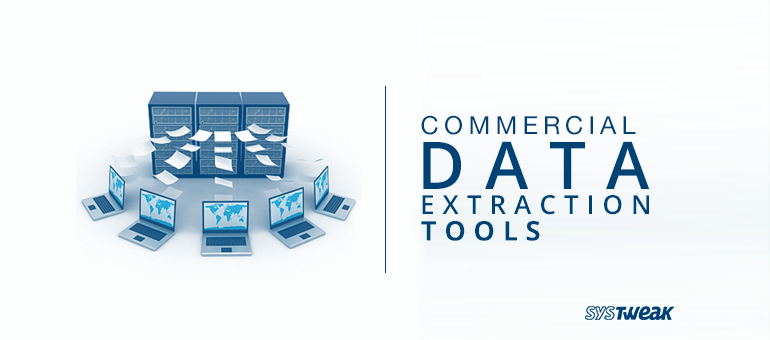 13 Commercial Data Extraction Tools of Big Data
