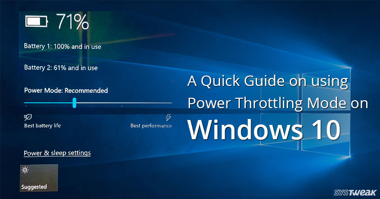 Conserve Laptop Power With Windows 10 'Power Throttling' Feature
