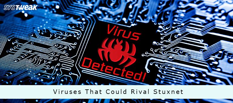 Devastating Computer Viruses That Could Rival Stuxnet