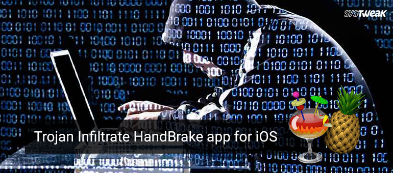 Downloaded HandBrake On Mac? Your Computer Could Be Infected By Trojans
