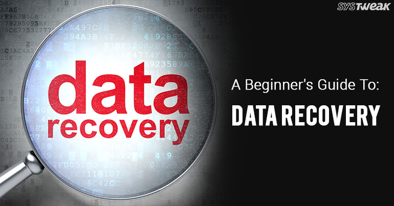 Everything You Need To Know About Data Recovery