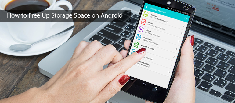 How to Free Up Storage Space on Android
