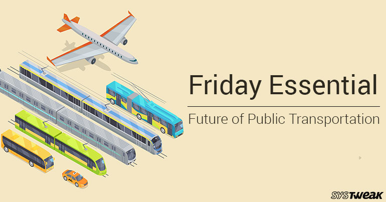 Friday Essential: Future of Public Transportation