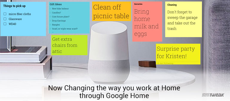Google Home – Changing the way you do Home Chores and Shopping