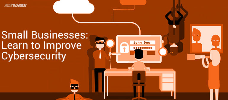 How Small Businesses Can Improve Cyber Security With Available Resources