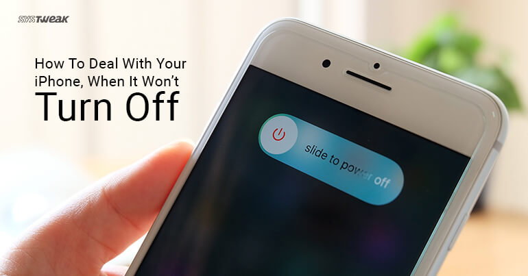 How To Deal With Your iPhone, When It Doesn't Turn Off