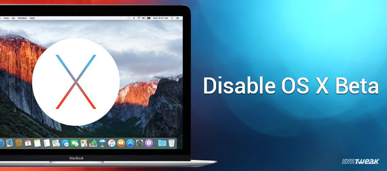 How To Disable OS X Beta Program In Mac