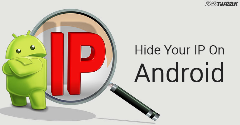 How To Hide IP Address On Android