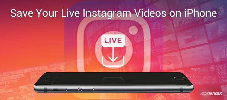 How To Save 'Live Videos' On Instagram