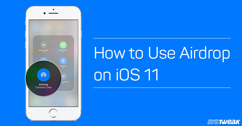 How To Use Airdrop On iOS 11