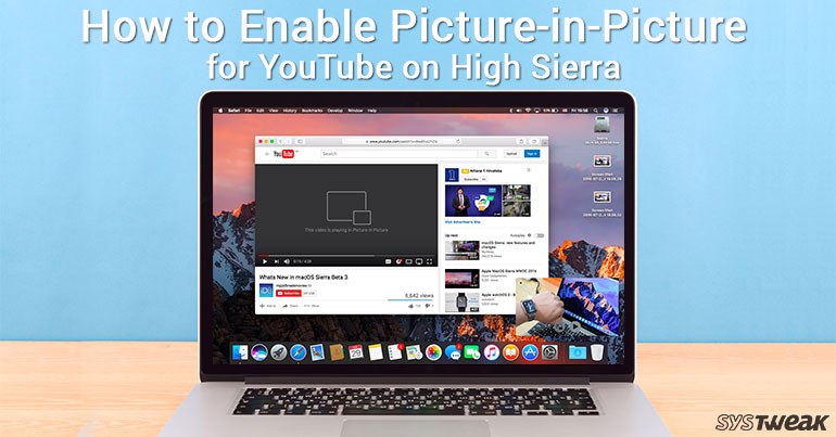 How to Enable Picture-in-Picture for YouTube on High Sierra