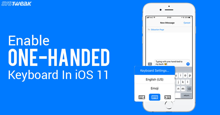 How to Enable One-Handed Keyboard on iOS 11