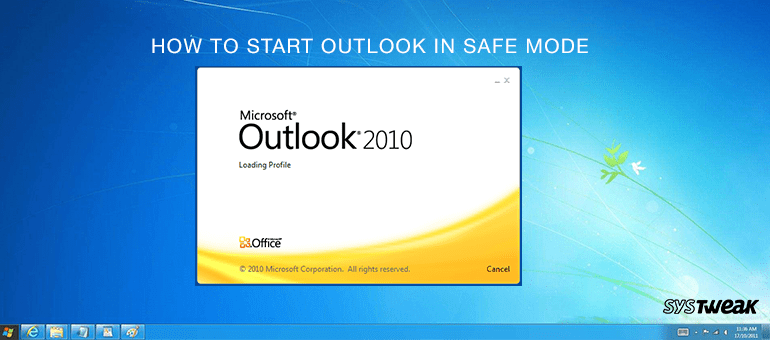 How to Start Outlook in Safe mode