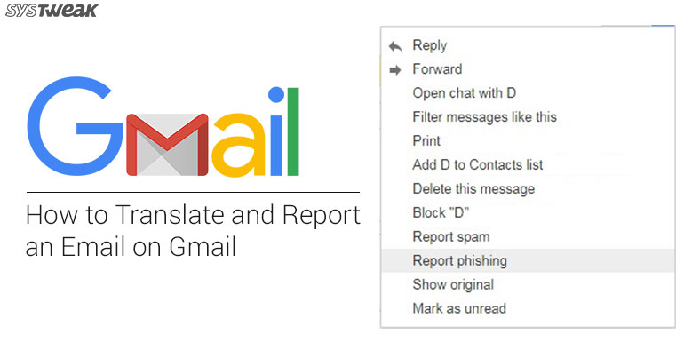 How to Translate and Report an Email on Gmail