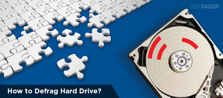 How to Defragment Hard Drive on Windows 10/8/7/XP – Defrag Hard Drive